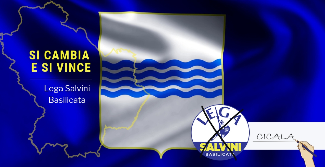 Elezioni Regionali Basilicata: con la Lega si cambia e si vince