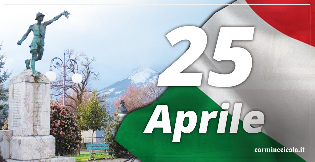 """25 Aprile: """"Onorare il passato per riconoscere il futuro"""""""